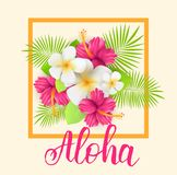 Tropical background with flowers. Frame background with tropical flowers and leaves. Handwritten modern calligraphy `Aloha Stock Photo