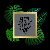 Tropical design with exotic palm leaves. Tropical design with green exotic palm leaves on black square frame and love calligraphy lettering you and me. Vector Royalty Free Stock Photo