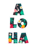 Tropical Letter ALOHA Poster with pineapple, flowers and flamingo. Tropical Letter ALOHA Poster with pineapple, flamingo and flowers Royalty Free Stock Images