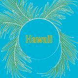 Tropical palm leaves and calligraphy of Hawaii on blue sky background. Typography slogan in round frame. royalty free illustration