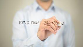 Trouvez votre passion, écriture d'homme sur l'écran transparent Photos stock