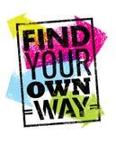Trouvez votre propre citation de motivation de manière Concept créatif d'affiche de vecteur Photo stock
