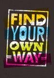 Trouvez votre propre citation de motivation de manière Concept créatif d'affiche de vecteur illustration libre de droits