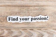 trouvez votre texte de passion sur le papier Word trouvent votre passion sur le papier déchiré texte debout de reste d'image de f Images libres de droits