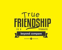True friendship is a treasure beyond compare. Best motivational quote stock illustration