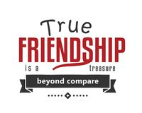 True friendship is a treasure beyond compare. Best motivational quote vector illustration