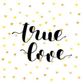 True love. Brush lettering vector illustration. True love. Brush hand lettering vector illustration. Inspiring quote. Modern calligraphy. Can be used for photo Royalty Free Stock Photo