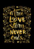 A true love story never ends hand lettering. Stock Photography
