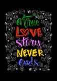 A true love story never ends hand lettering. Royalty Free Stock Photo