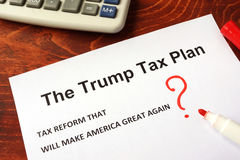The Trump tax plan. Tax reform concept stock photo