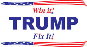 Trump, Win it! Fix It! Red white and blue design Royalty Free Stock Image