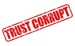 TRUST CORRUPT red stamp text Stock Image