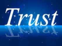 Trust Faith Indicates Believe In And Trusted Royalty Free Stock Photo