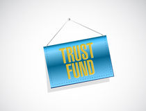 trust fund banner sign concept Stock Photography