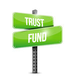 Trust fund street sign concept. Illustration over a white background Royalty Free Stock Image
