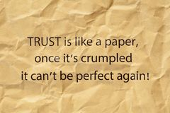Trust Is Like A Paper Once Its Crumpled Stock Images