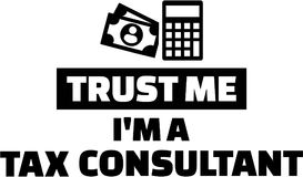 Trust me I am a tax consultant Royalty Free Stock Photography
