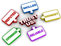 Trust us. Words trust us with the reasons of doing so in text bubbles, reputed skilled honest reliable and experienced being the reasons, white background royalty free illustration