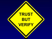 Trust But Verify Sign. An image of a yellow trust but verify sign vector illustration