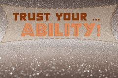 Trust your ability word Royalty Free Stock Images