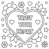 Trust your heart. Coloring page. Vector illustration. Trust your heart. Coloring page. Black and white vector illustration Royalty Free Stock Image