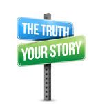 The truth or your story sign illustration design Stock Images