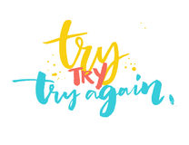 Try again - motivational saying, typography design for sport motivation posters and t-shirts Stock Photography