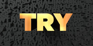 Try - Gold text on black background - 3D rendered royalty free stock picture Stock Photo