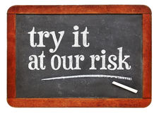 Try at out risk marketing slogan Stock Photos