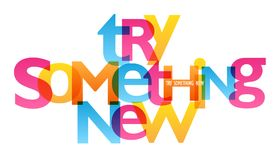 Free TRY SOMETHING NEW Typography Poster Stock Image - 118779531