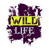 Tshirt design - Wild Life quote Royalty Free Stock Photos
