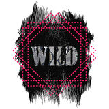 Tshirt design - Wild word quote Royalty Free Stock Photo
