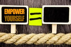 Ttext showing Empower Yourself. Business concept for Positive Motivation Advice For Personal Development written on Blackboard Equ stock photo