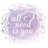 Tudo que eu preciso é você! Cartão do dia de Valentim Foto de Stock Royalty Free