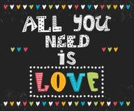 Tudo que você precisa é amor Mensagem inspirada Imagens de Stock Royalty Free