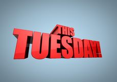 This Tuesday. 3D illustration of red title This Tuesday Royalty Free Stock Photography