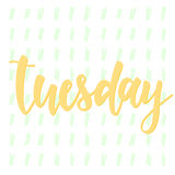 Tuesday. Abstract lettering for card, invitation, t-shirt. Poster, banner, placard, diary, album, sketch book cover. Hand drawn tuesday letters isolated on Vector Illustration