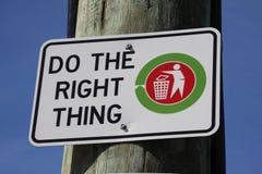 Tun Sie die rechte Sache Stockbild