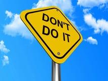 Tun Sie es nicht Zeichen