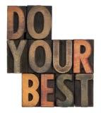 Tun Sie Ihr Bestes - Motivanzeige Lizenzfreie Stockfotos