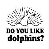 Tun Sie Sie mögen Vektorillustrationsschwarztext der Delphine Emblem lokalisierten auf weißem Hintergrund Lizenzfreie Stockfotografie