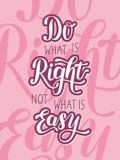 Tun Sie was ist recht, nicht, was einfach ist stock abbildung