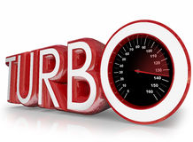 Turbo Red 3d Word Speedometer Fast Racing. Turbo word in red 3d letters and a speedometer with needle racing to illustrate speed and performance of a Royalty Free Stock Image