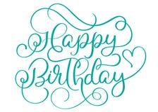 Turkostext för lycklig födelsedag på vit bakgrund Hand dragen illustration EPS10 för kalligrafibokstävervektor royaltyfri illustrationer
