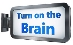 Turn on the Brain on billboard background. Turn on the Brain wall light box billboard background , isolated on white Stock Images
