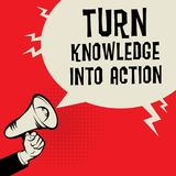 Turn Knowledge Into Action business concept Royalty Free Stock Image