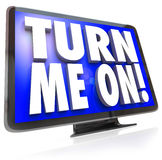 Turn Me On Words TV HDTV Television Watch Program. An HDTV television with words Turn Me On telling you to watch the cable satellite or broadcast TV for a Royalty Free Stock Image