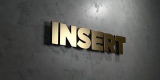 Tussenvoegsel - Gouden teken opgezet op glanzende marmeren muur - 3D teruggegeven royalty vrije voorraadillustratie stock illustratie
