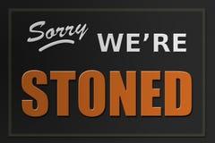 Tut mir leid sind wir entsteintes Zeichen - Marihuanagesch?ftskonzept stockfoto
