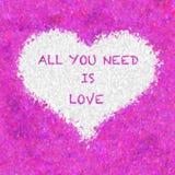 Tutto che abbiate bisogno di è amore Fotografia Stock